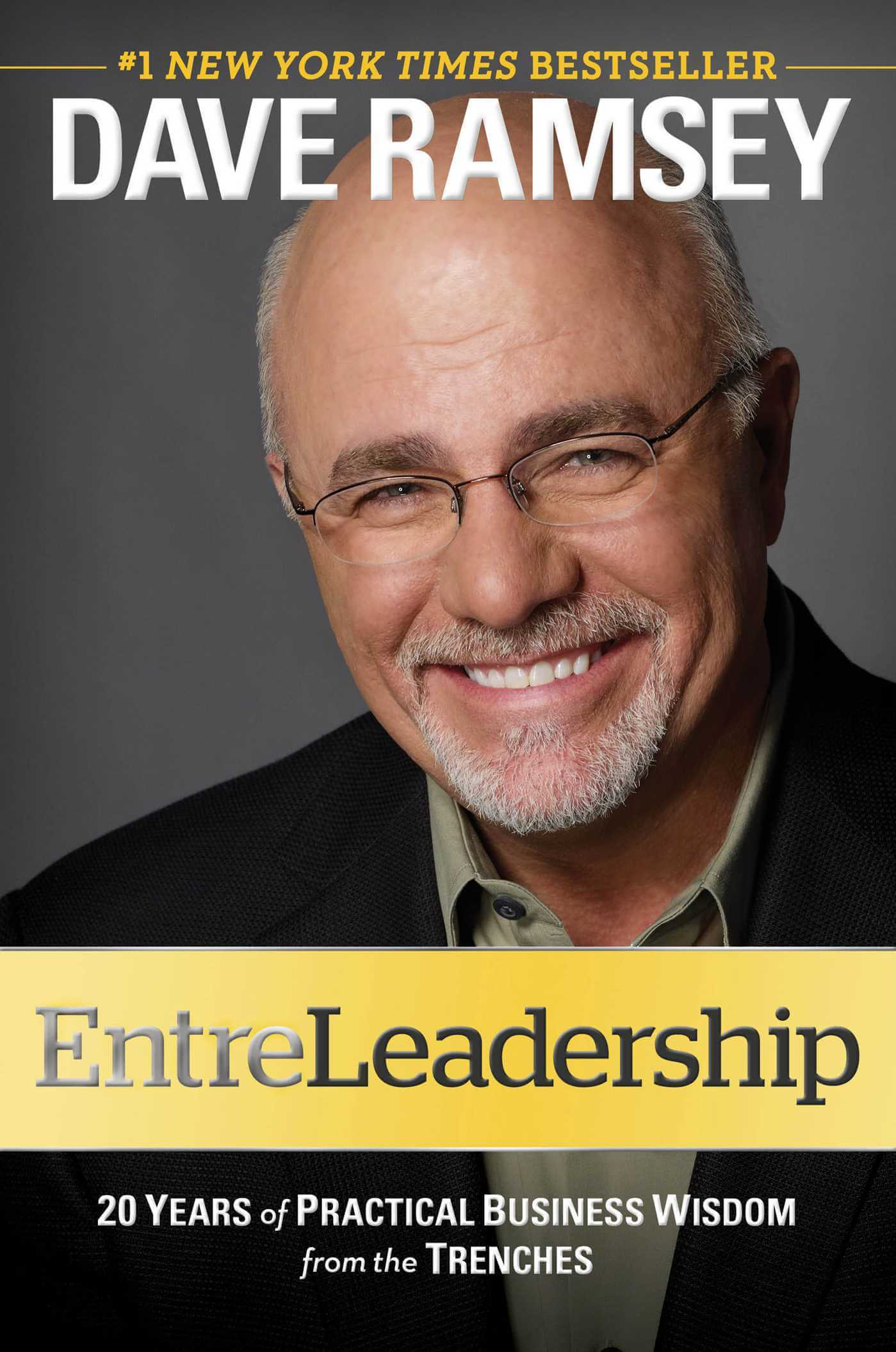 Entreleadership-20-Years-of-Practical-Business-Wisdom-from-the-Trenches-Dave-Ramsey