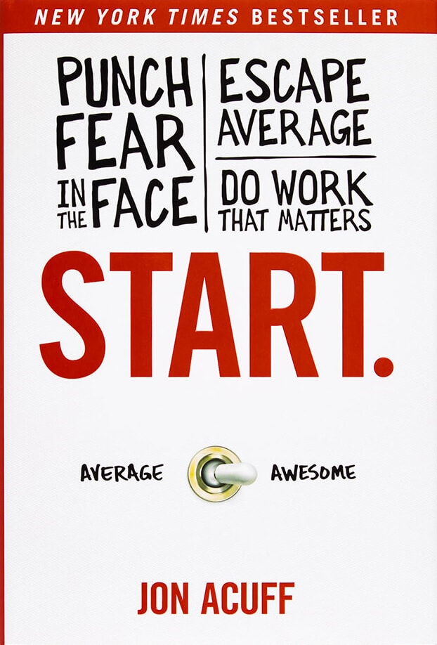 Start-Punch-Fear-in-the-Face-Escape-Average-and-Do-Work-That-Matters-jon-acuff