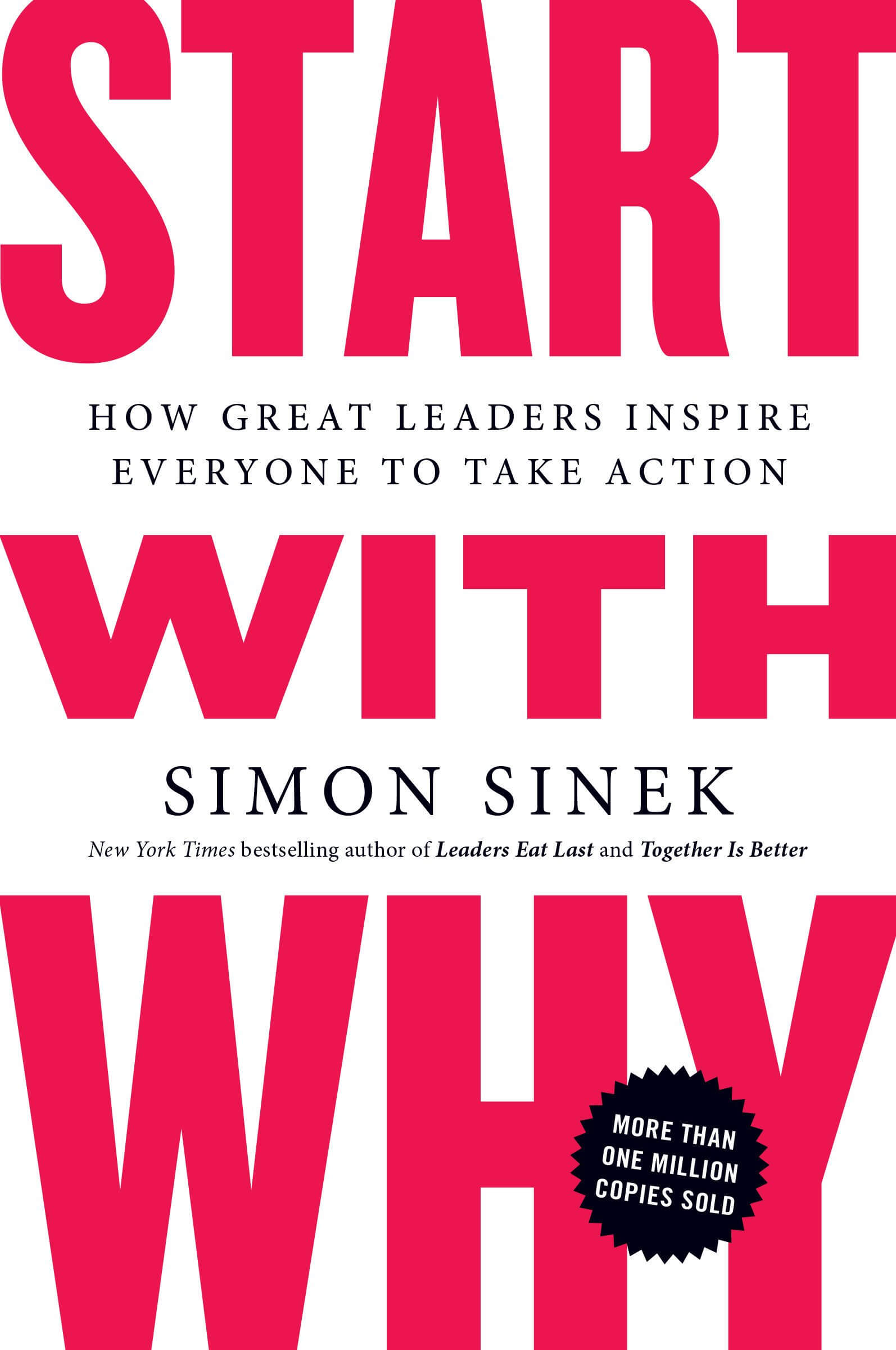 Start-with-Why- How-Great-Leaders-Inspire-Everyone-to-Take-Action-simon-sinek