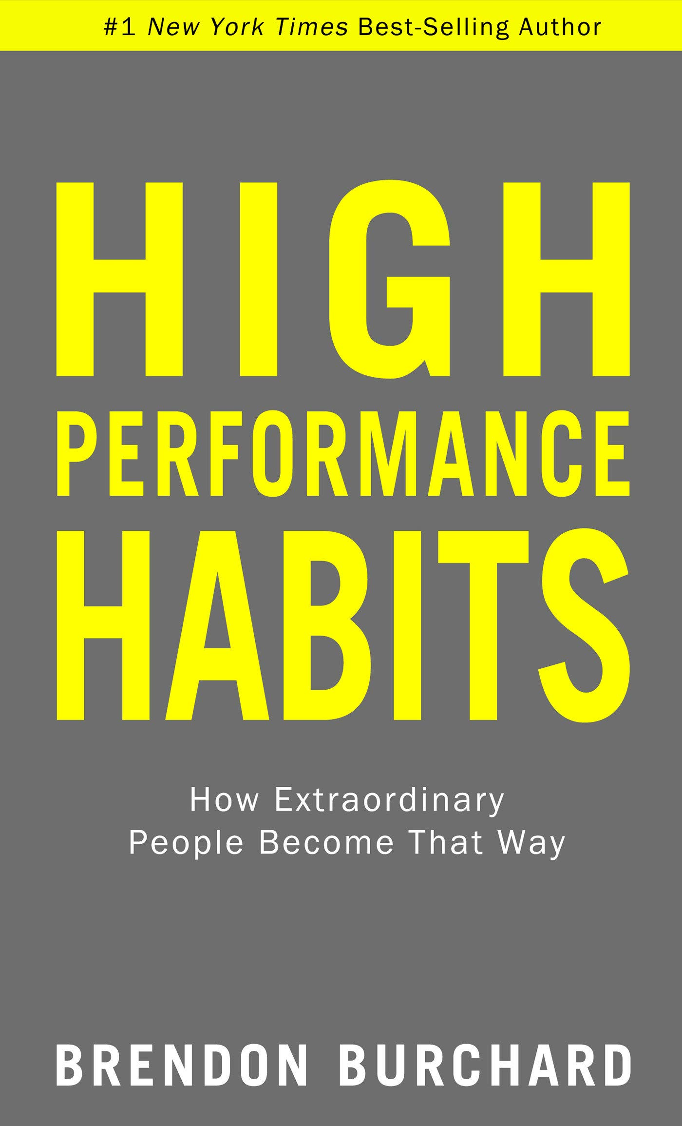 High-Performance-Habits-How-Extraordinary-People-Become-That-Way