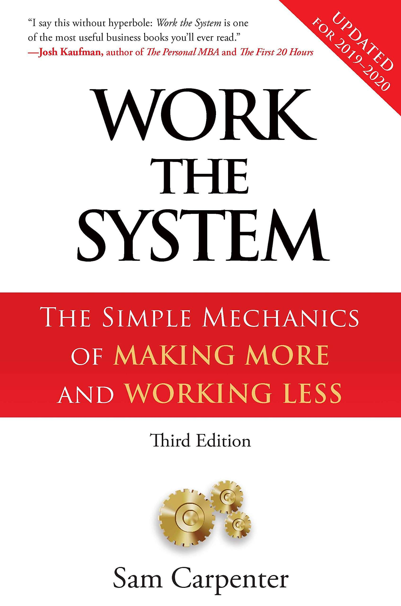 Work-the-System-The-Simple-Mechanics-of-Making-More-and-working-less